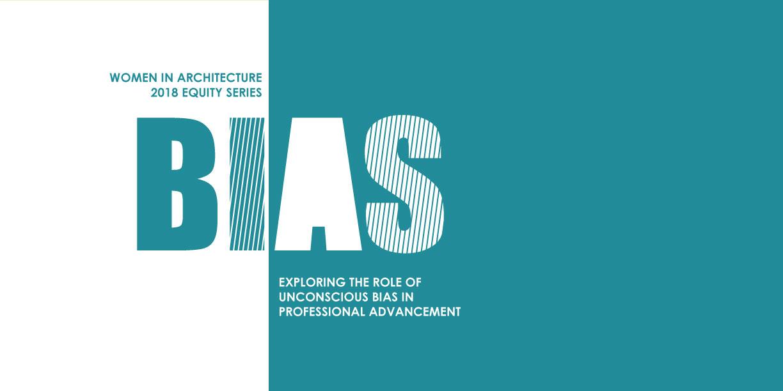 Women in Architecture: Bias - Part 2 @ Kirksey Architecture | Houston | Texas | United States