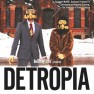 August 15 Feature Film --- DETROPIA --- (120 min) Heidi Ewing and Rachel Grad, 2012 --- The woes of Detroit are emblematic of the collapse of the U.S. manufacturing base. Is the Midwestern icon actually a canary in the American coal mine? DETROPIA is a cinematic tapestry of a city and its people who refuse to leave the building, even as the flames are rising. (Written by Loki Films)