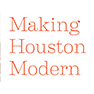 Making Houston Modern: The Life and Architecture of Howard Barnstone
