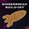 11th Annual Gingerbread Build-Off
