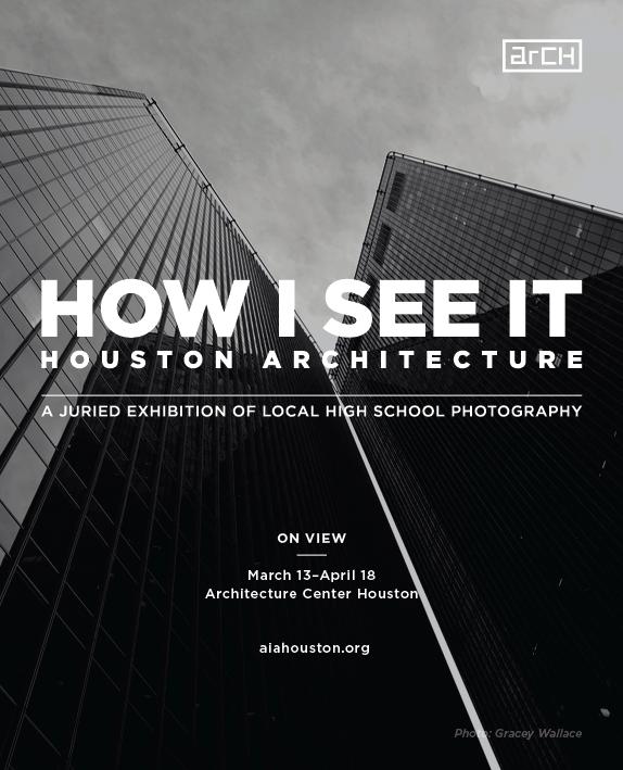 how i see it: houston architecture, aia houston