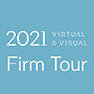 2021 Virtual and Visual Firm Tour